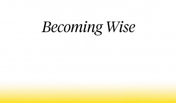 Becoming Wise book cover (text with yellow banner)